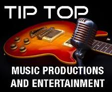 Tip Top Productions and Entertainment